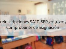 Preinscripciones SAID SEP 2018-2019 Comprobante de asignación
